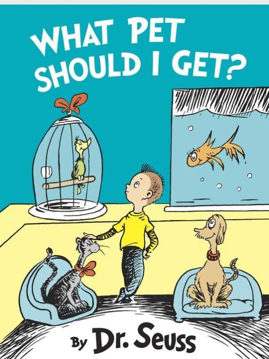 What Pet Should I Get? New Dr. Seuss book