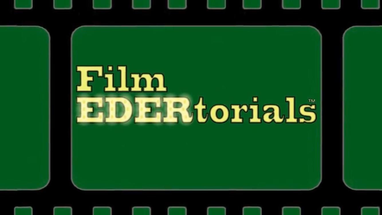 Film EDERtorials feature image